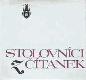 Stolovníci z čítanek - kapitoly o pražských stolních společnostech a slavných štamgastech