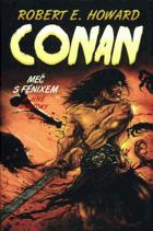 Conan Meč s Fénixem a jiné povídky