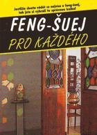 Feng-šuej pro každého