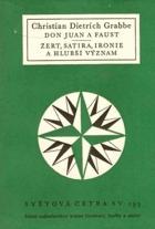 Don Juan a Faust - Žert, satira, ironie a hlubší význam