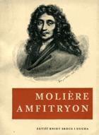 Amfitryon - komedie o třech dějstvích