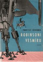 Robinsoni vesmíru - vědeckofantastický román BEZ PŘEBALU