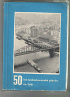 Padesát let československé plavby na Labi