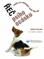 Řeč psího ocásku - naučte se porozumět tajné řeči psů