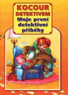 Kocour detektivem - moje první detektivní příběhy