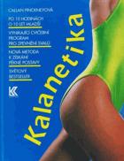 Kalanetika - vynikající cvičební program pro zpevnění svalů