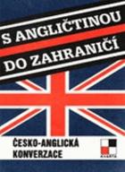 S angličtinou do zahraničí - česko-anglická konverzace