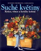 Suché květiny - kytice, věnce a kytičky koření