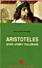 Aristoteles, aneb, Umění moudrosti