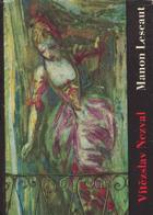 Manon Lescaut - hra o sedmi obrazech podle románu abbé Prévosta