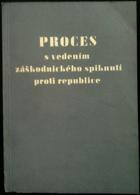 Proces s vedením záškodnického spiknutí proti republice - Horáková a společníci