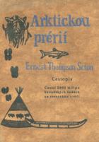 Arktickou prérií (Canoí 2000 mil za stády karibů. Popis cesty do území severně od jezera ...