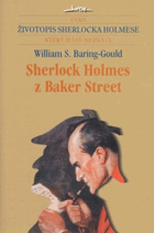 Sherlock Holmes z Baker Street - život největšího detektiva všech dob