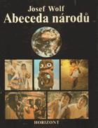 Abeceda národů - výkladový slovník kmenů, národností a národů