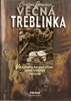 Věčná Treblinka - ve vztahu ke zvířatům jsme všichni nacisté