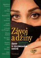 Závoj a džíny - ženy v islámském světě V TEXTU LEHCE ZATRHÁVÁNO TUŽKOU