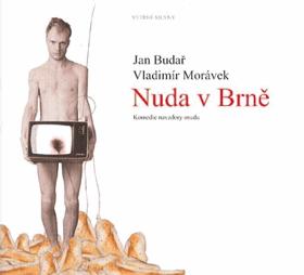 Nuda v Brně - komedie navzdory osudu BEZ CD !!!
