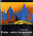 Praha, město fotogenické