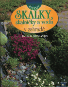 Skalky, skalničky a voda v zahradě