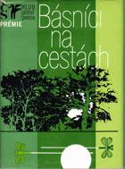 Básníci na cestách - výbor z české cestopisné lyriky 20. století