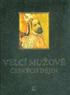 Velcí mužové českých dějin