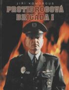 Protidrogová brigáda I.