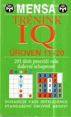 Trénink IQ - úroveň 11-20 - doplňovačky, číselné rébusy, logické posloupnosti, slovní ...