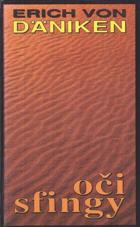 Oči sfingy - nové pohledy na prastarou zemi na Nilu