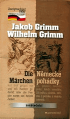 Die Märchen - Německé pohádky.   Dvojjazyčné vydání