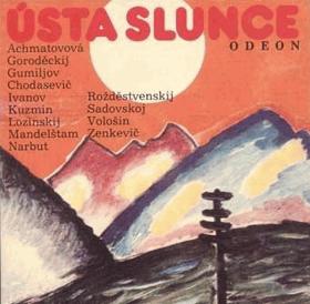 Ústa slunce - básníci ruského akméismu - A. Achmatovová, S. Goroděckij, N. Gumiljov, V. ...