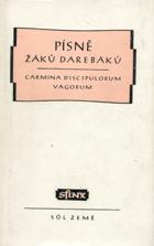 Písně žáků darebáků - výbor ze středověké latinské poesie žákovské