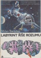 Labyrint říše rozumu - taje lidského mozku