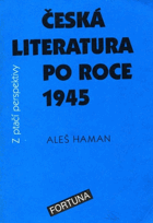 Česká literatura po roce 1945 z ptačí perspektivy - pro studenty 4. ročníků středních škol