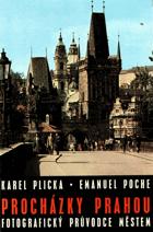 Procházky Prahou  - Fotografický průvodce městem