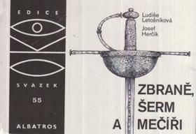 Zbraně, šerm a mečíři - pro čtenáře od 12 let