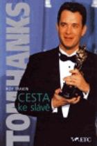 Tom Hanks - cesta ke slávě