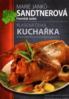 Klasická česká kuchařka - kniha rozpočtů a kuchařských předpisů