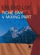 Tiché dny v Mixing Part BEZ PŘEBALU