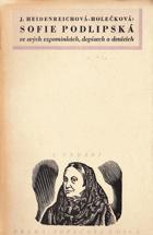 Sofie Podlipská ve svých vzpomínkách, dopisech a denících