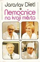 Nemocnice na kraji města - televizní román podle stejnojmenného seriálu