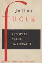 Reportáž psaná na oprátce (ve vězení gestapa na Pankráci r. 1943)