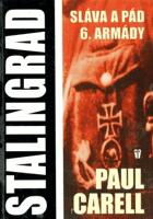 Stalingrad - sláva a pád 6. armády