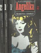 Angelika, markýza andělů sv. 1 - 2