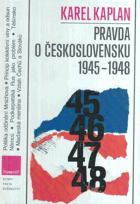 Pravda o Československu 1945-1948