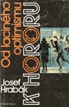Od laciného optimismu k hororu - k historii a patologii dvou odvětví literárního braku
