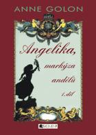 Angelika sv. 1 - 3 (Angelika, markýza andělů, Toulouská svatba, Královské slavnosti)