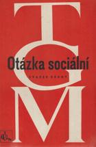 Otázka sociální - základy marxismu filosofické a sociologické 2. sv.