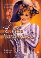 Laďka Kozderková - muzikálová hvězda