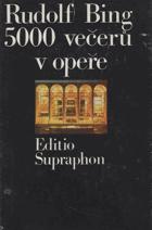5000 večerů v opeře - memoáry ředitele Metropolitní opery v New Yorku