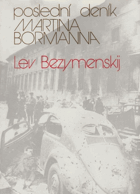 Poslední deník Martina Bormanna. Bormann